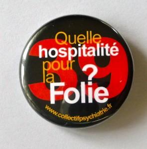 Meeting du Collectif des 39 – le 1er novembre  – FÉDÉRER LES RÉSISTANCES POUR UNE HOSPITALITÉ SUFFISAMMENT BONNE POUR LA FOLIE
